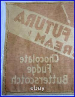 Antique Hood Ice Cream Cloth Banner Futura Chocolate Fudge And Butterscotch